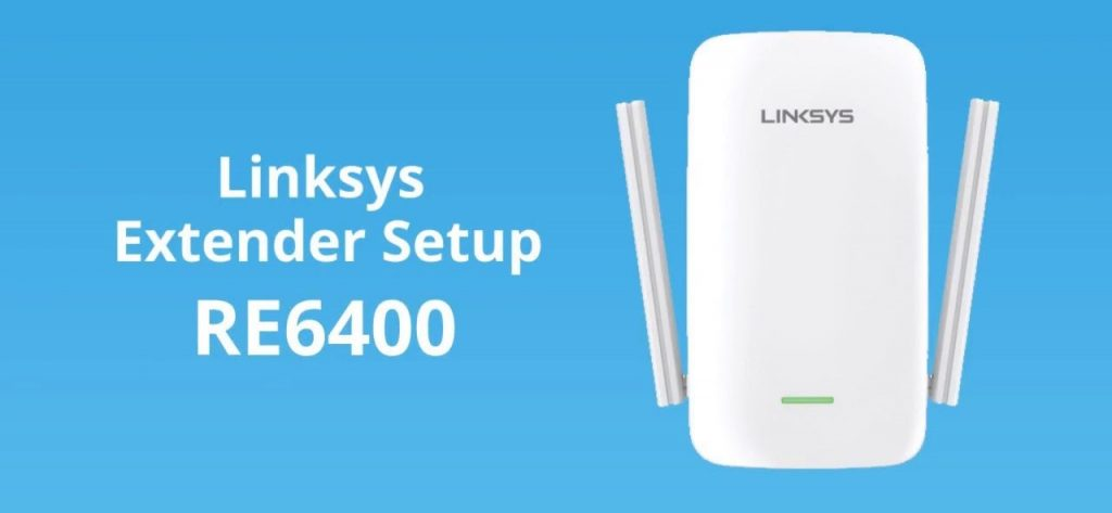 Linksys RE6400 Setup